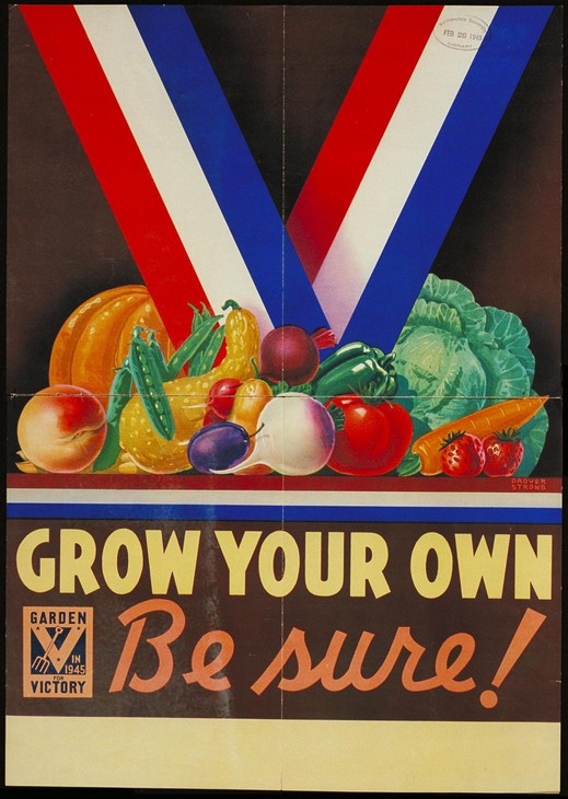 Grow Your Own Victory Garden and Be Sure
